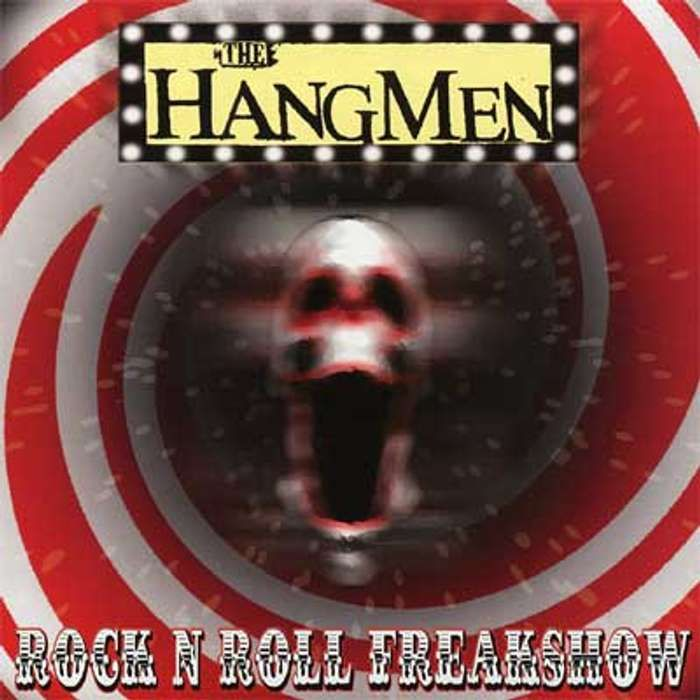 "Rock & Roll Freakshow 7"" White Vinyl EP - The Hangmen"
