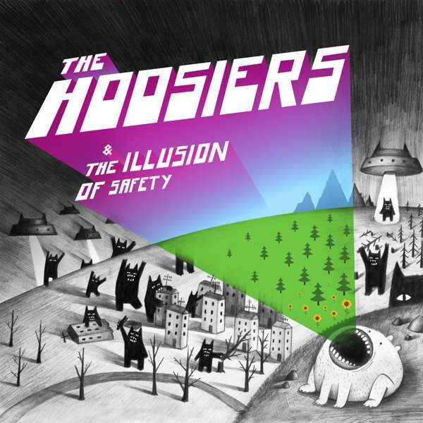 The Illusion of Safety (Download) - The Hoosiers