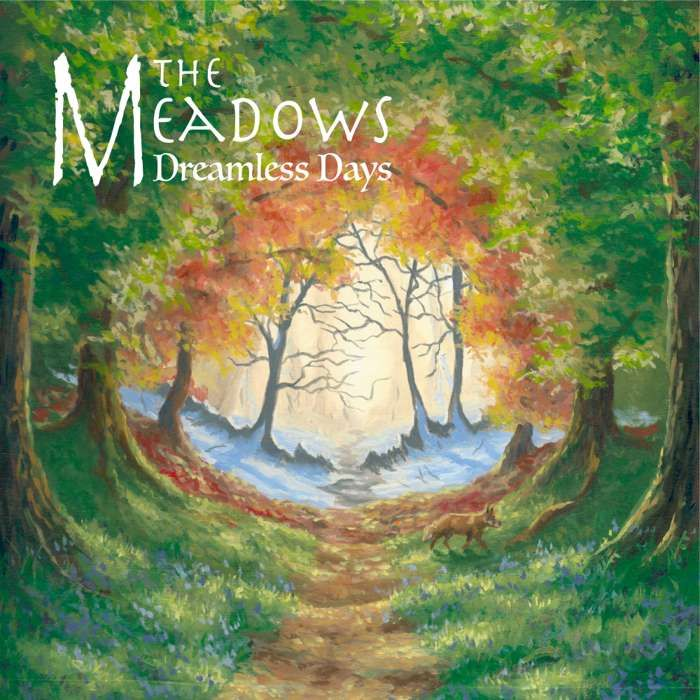 Dreamless Days (Digital Download) - The Meadows