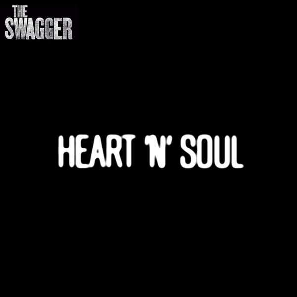 Heart 'N' Soul - The Swagger