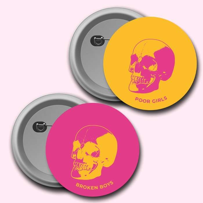 Poor Girls / Broken Boys 2x 25mm Badges - The Vegan Leather