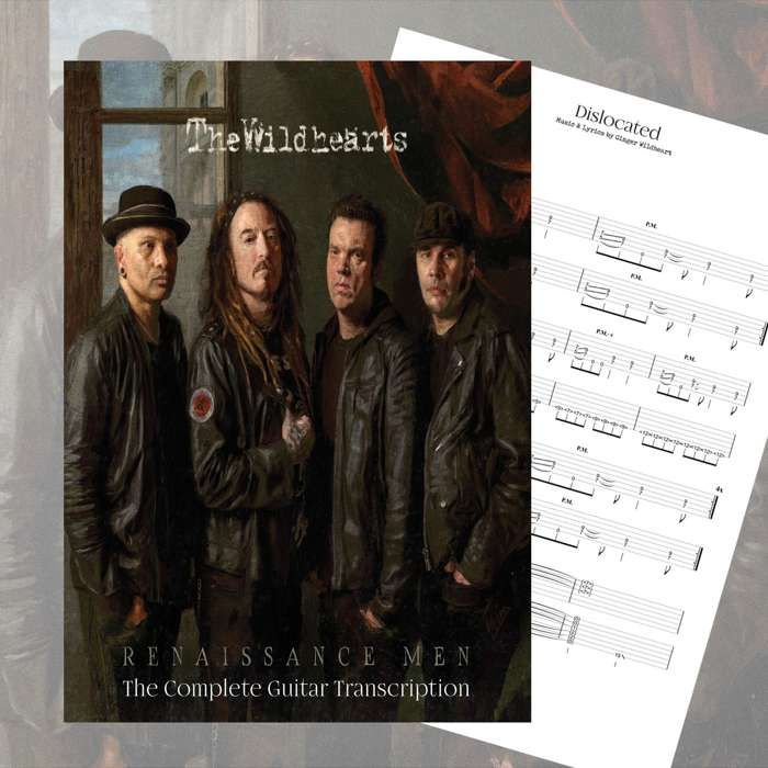 The Wildhearts - 'Renaissance Men' Guitar Tab Book + Digital Download - The Wildhearts