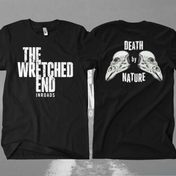The Wretched End -  Death By Nature T-Shirt - The Wretched End
