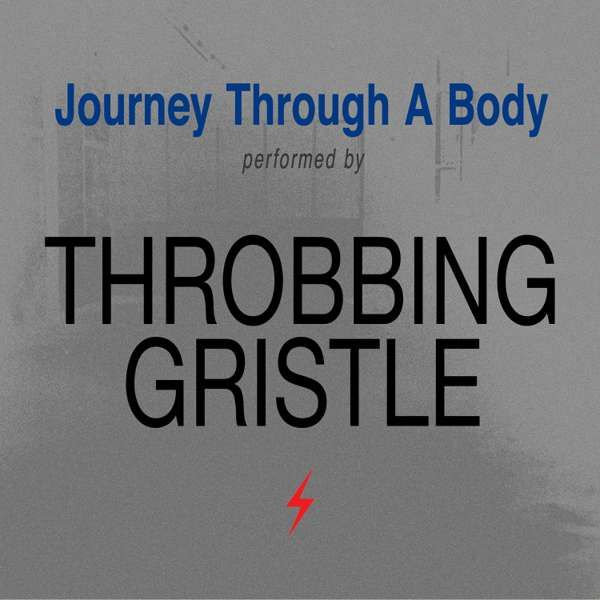 Journey Through A Body - CD - Throbbing Gristle