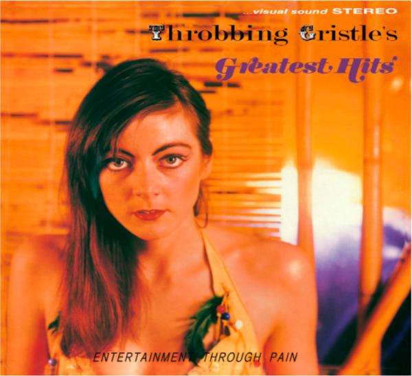 Throbbing Gristle - Throbbing Gristle's Greatest Hits Orange LP - Throbbing Gristle