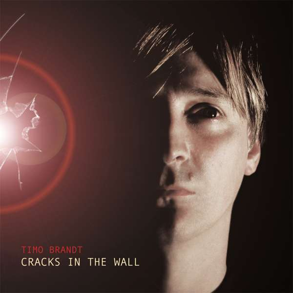 Cracks In The Wall (CD, signed) - Timo Brandt
