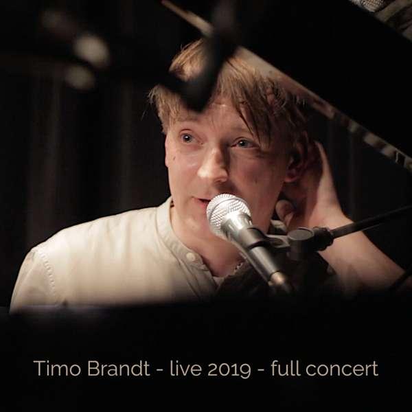 Live 2019 - Full concert - Timo Brandt