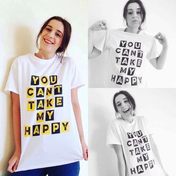 You Can't Take My Happy T-Shirt - TEAM NEW BAND
