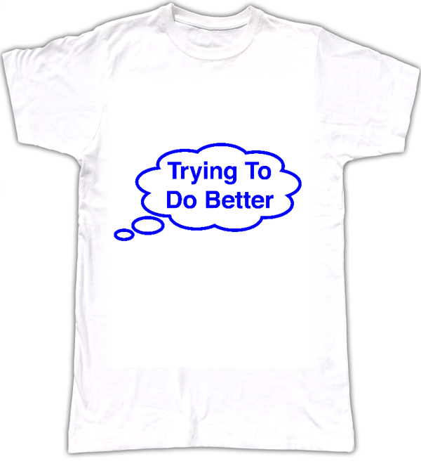 Trying To Do Better T-shirt - Tom Vek