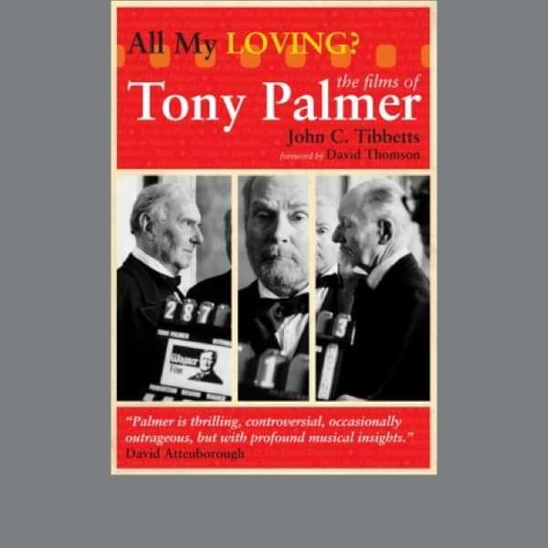 All My Loving Book by John Tibbetts (TPBOOK1) - Tony Palmer