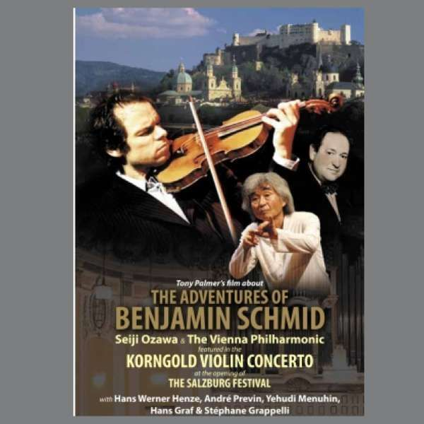 Benjamin Schmid: The Adventures of Benjamin Schmid DVD (TPDVD149) - Tony Palmer