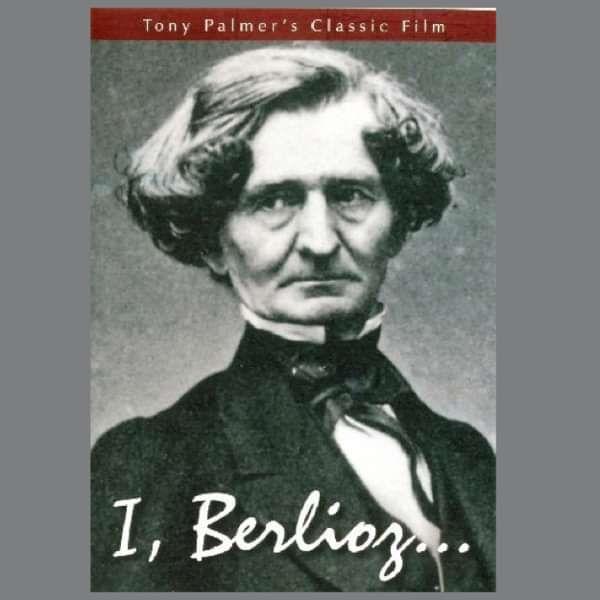 Berlioz: I, Berlioz DVD (TPDVD116) - Tony Palmer