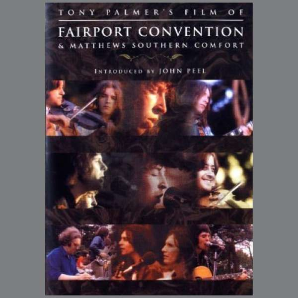 Fairport Convention And Matthews Southern Comfort: Live At Maidstone Castle 1970 DVD (TPDVD105) - Tony Palmer