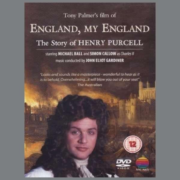 Henry Purcell featuring Michael Ball: England, My England CD (TPCD151) - Tony Palmer