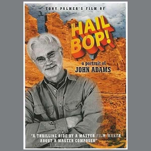 John Adams: Hail Bop! A Portrait of John Adams DVD (TPDVD158) - Tony Palmer