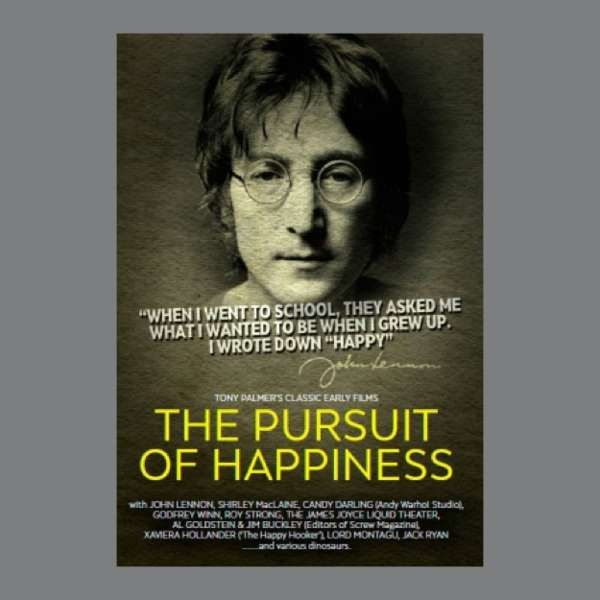 John Lennon and more: In Pursuit of Happiness DVD - Tony Palmer