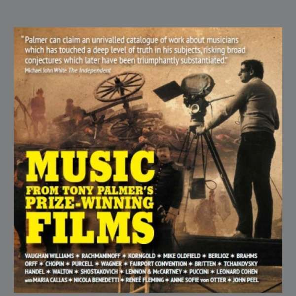 Music From Tony Palmer's Prize Winning  Films CD Compilation (TPCD186) - Tony Palmer