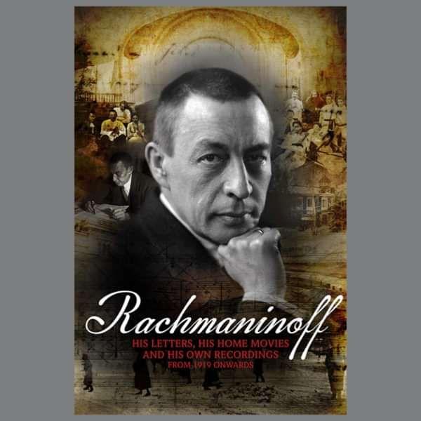 Sergei Rachmaninoff: His Letters - Tony Palmer