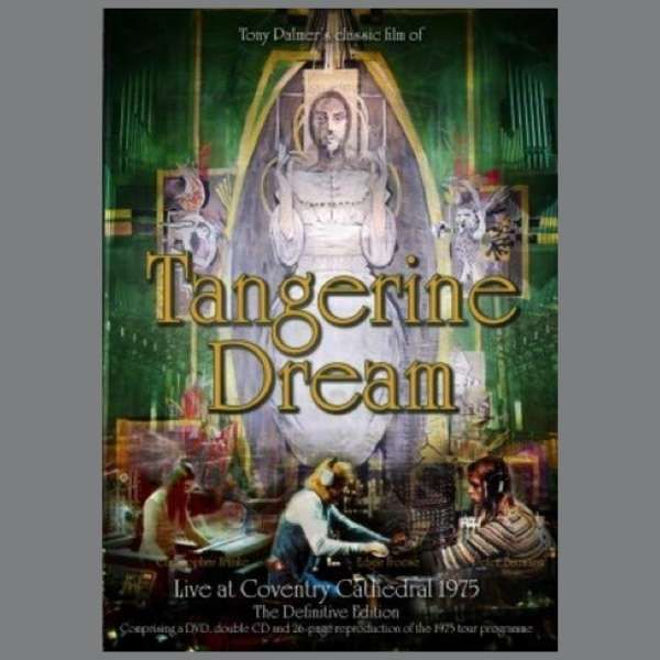 Tangerine Dream: The Directors Cut of Live At Coventry Cathedral + bonus material DVD (TPDVD197) - Tony Palmer