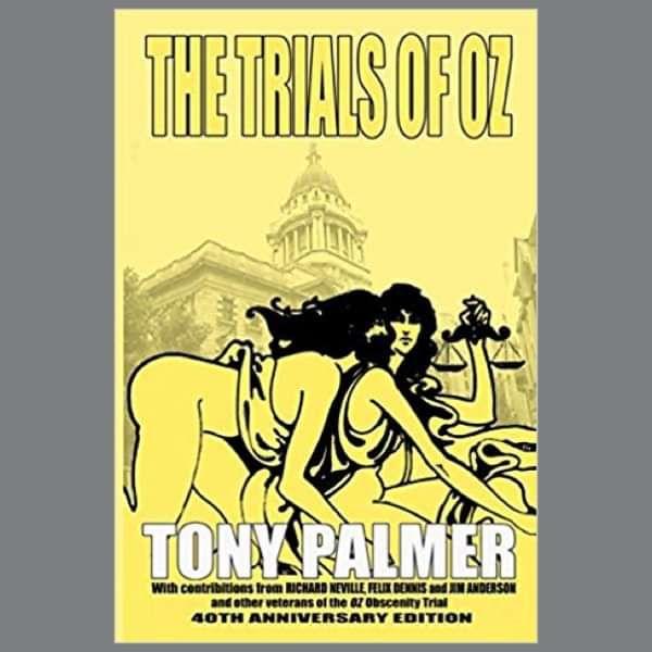The Trials of Oz, book written by Tony Palmer - Tony Palmer
