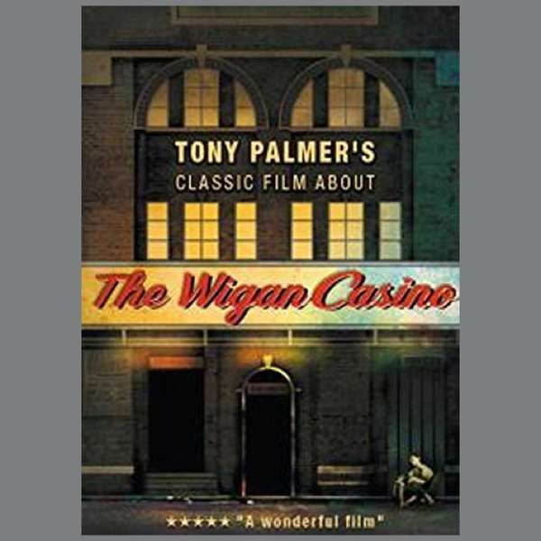 Various Artists: The Wigan Casino DVD (TPDVD156) - Tony Palmer