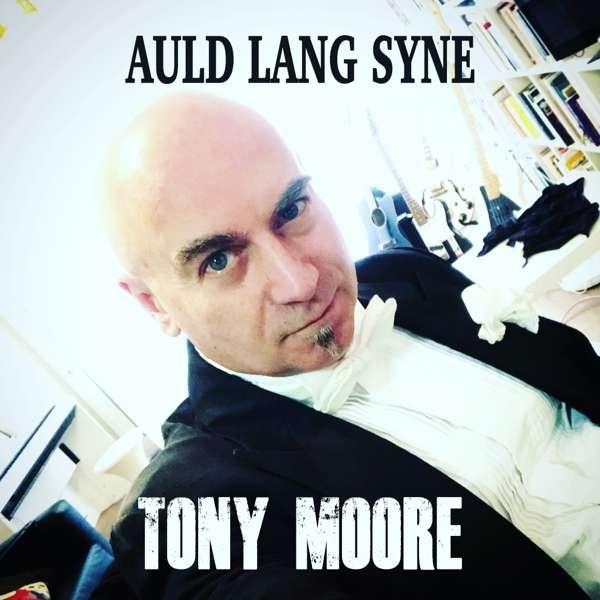 Auld Lang Syne (2018) - Tony Moore