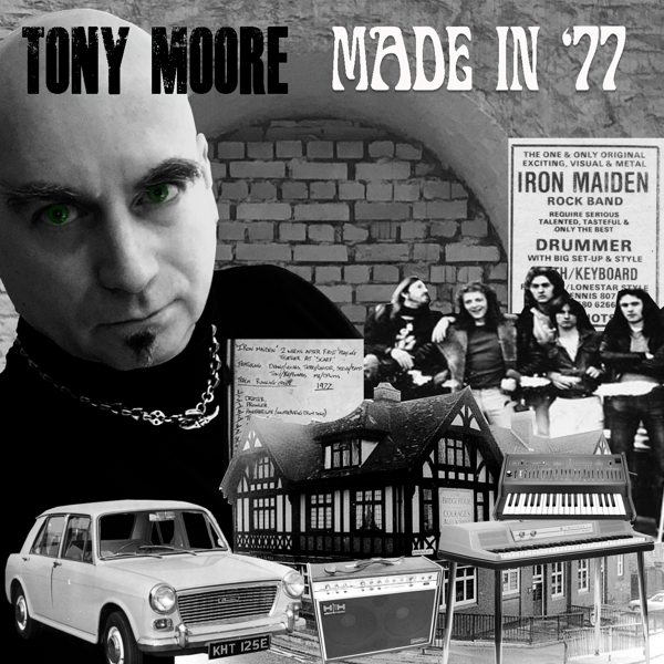 Made In 77 - Tony Moore