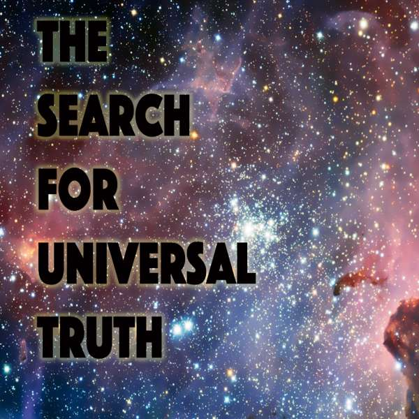 The Search For Universal Truth - Tony Moore