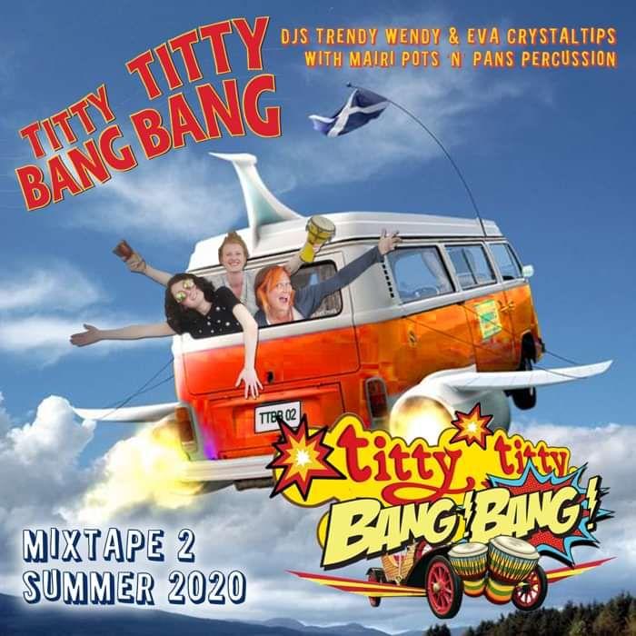Titty Titty Bang Bang MIXTAPE 2 - DJ Trendy wendy