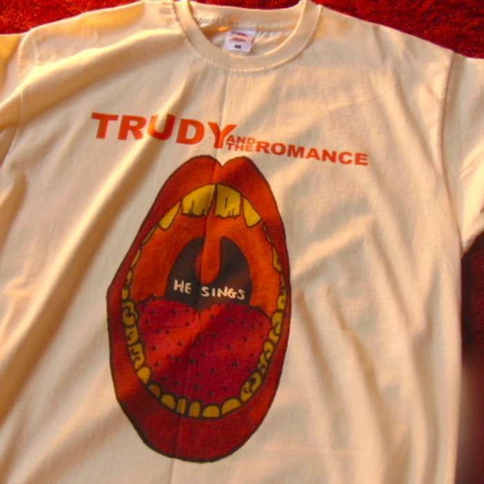 He Sings T-Shirt - Trudy and the Romance