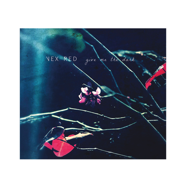 Deluxe 'Give Me the Dark' CD + Bonus Track - VEX RED SHOP