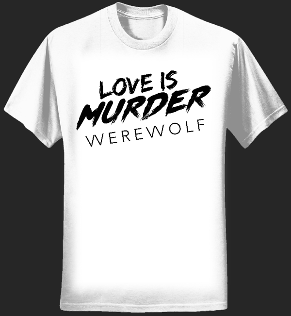 Love is Murder Tee (White) - vverevvolf