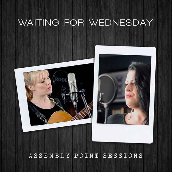 Assembly Point Sessions - Waiting For Wednesday
