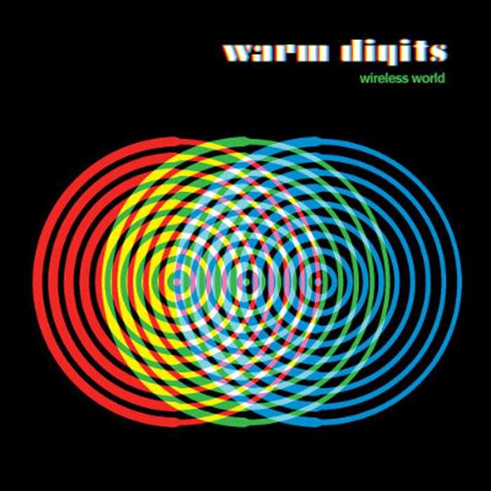 Wireless World - Download - Warm Digits