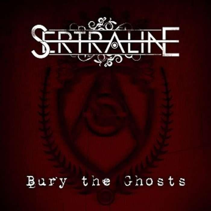 'Bury the Ghosts' [DIGITAL DOWNLOAD] - Sertraline