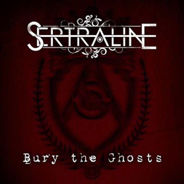 'Bury The Ghosts' [PHYSICAL COPY] - Sertraline