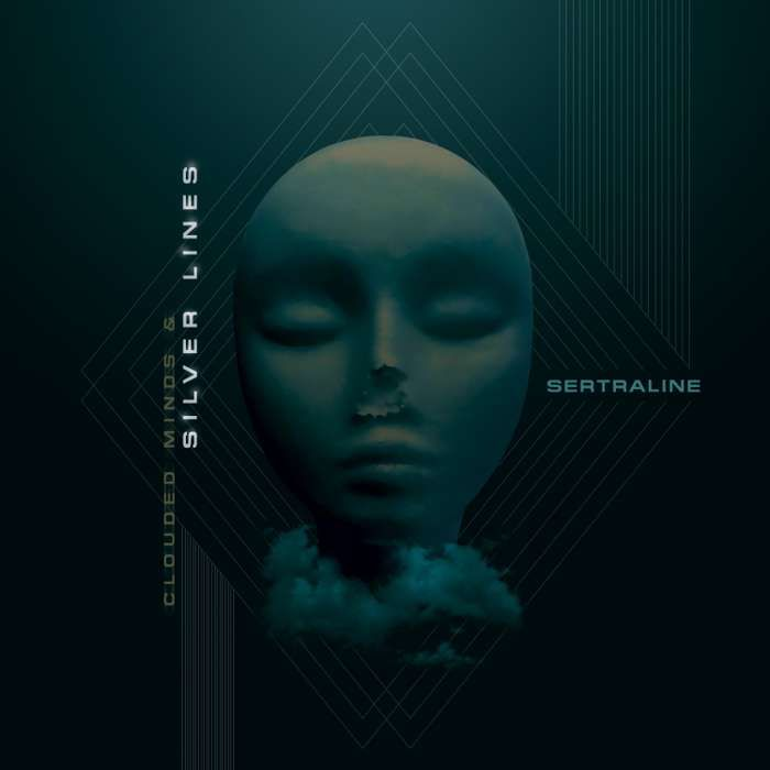 'Clouded Minds & Silver Lines' [DIGITAL DOWNLOAD] - Sertraline