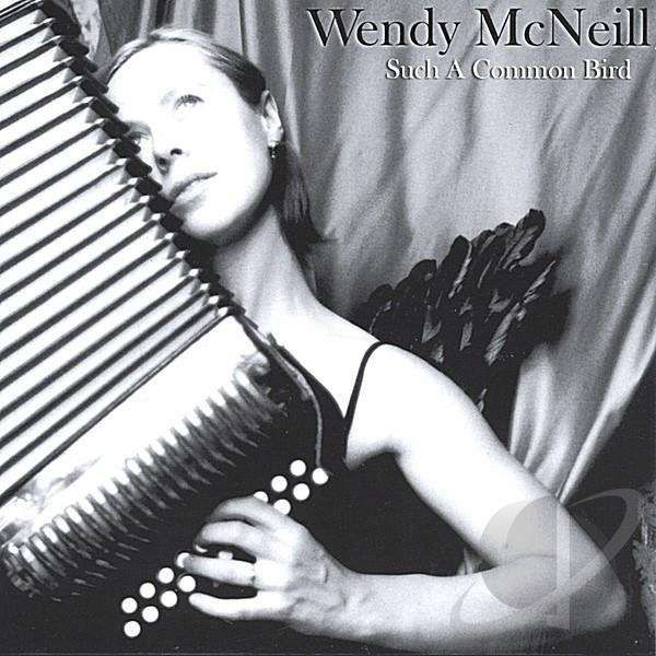 Such a Common Bird CD - Wendy McNeill