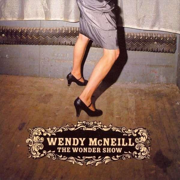 The Wonder Show - Wendy McNeill