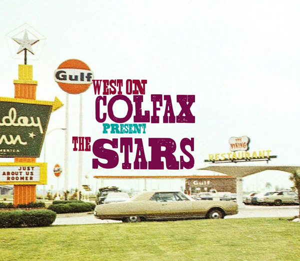 The Stars - West On Colfax
