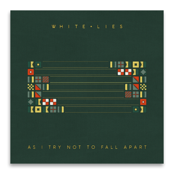As I Try Not To Fall Apart - Digital Download - White Lies
