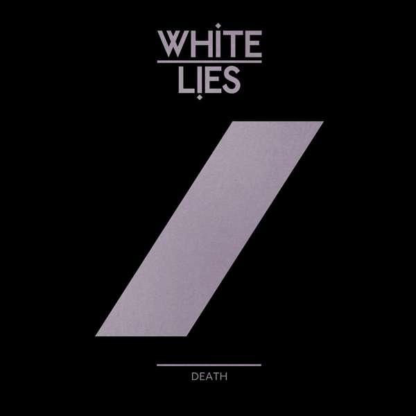 """Death - 7"""" REMIX SINGLE (Black) - White Lies"""