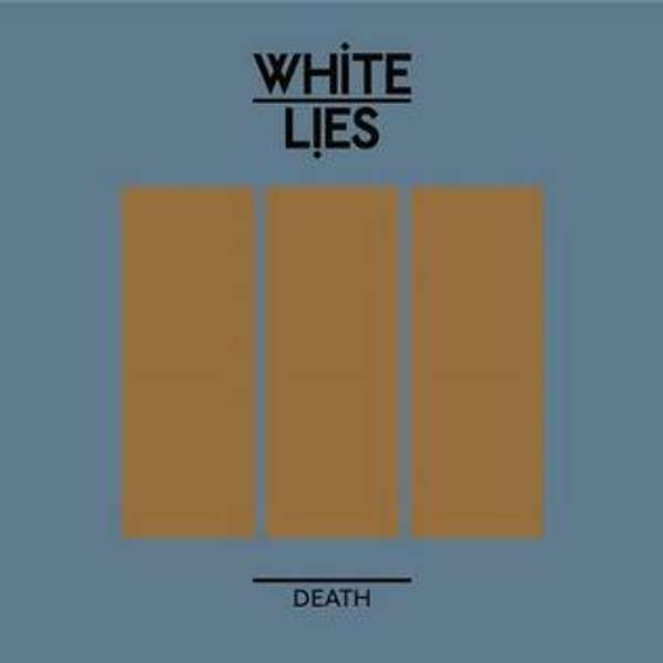 Death - CD Single (Blue/Gold) - White Lies