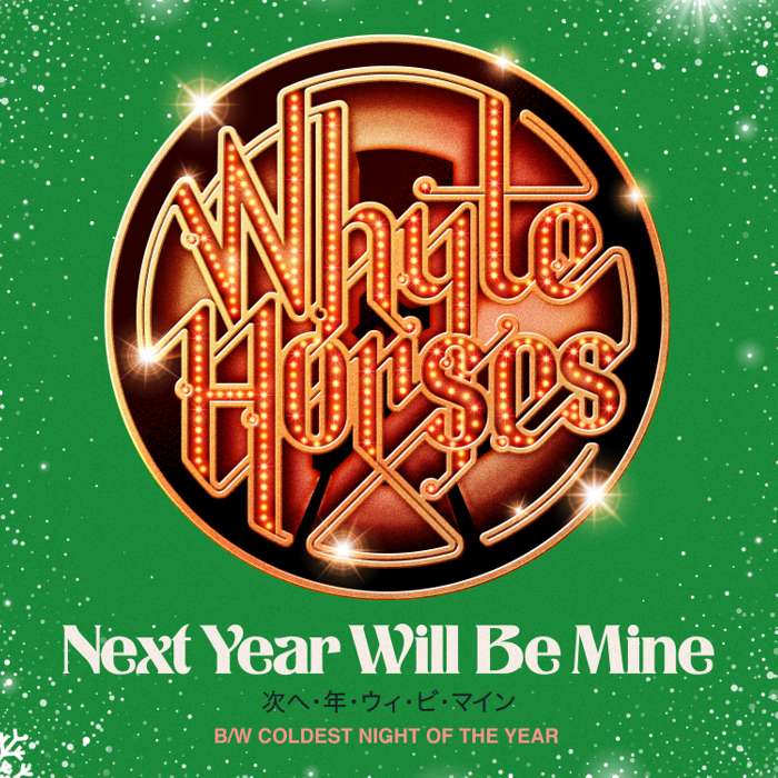 """Whyte Horses - Next Year Will Be Mine/Coldest Night Of The Year (""""7"""" Double A-Side) - Whyte Horses"""