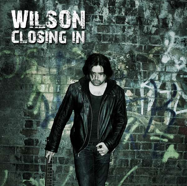 Closing In (Digital Single) - Wilson