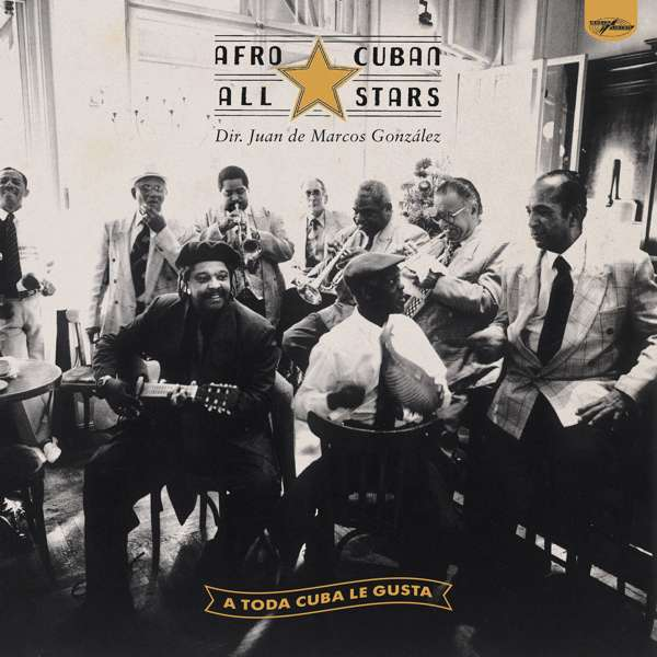 Afro-Cuban All Stars - A Toda Cuba Le Gusta (2xLP) - World Circuit Records
