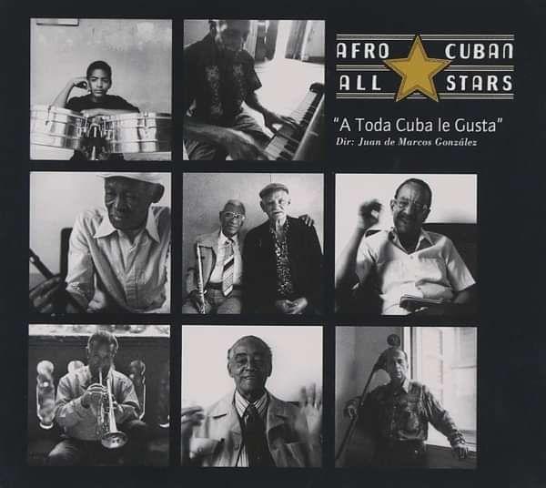 Afro-Cuban All Stars - A Toda Cuba Le Gusta (CD) - World Circuit Records