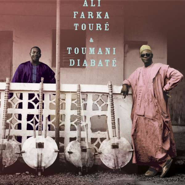 Ali Farka Touré & Toumani Diabaté - Ali & Toumani (2xLP) - World Circuit Records