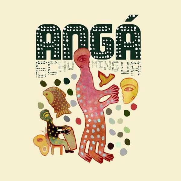 Angá Díaz - Echu Mingua (CD) - World Circuit Records