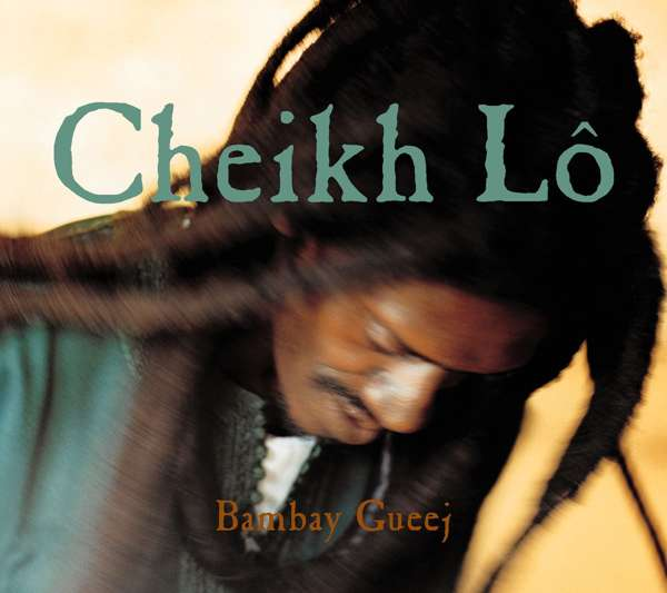 Cheikh Lô - Bambay Gueej (CD) - World Circuit Records